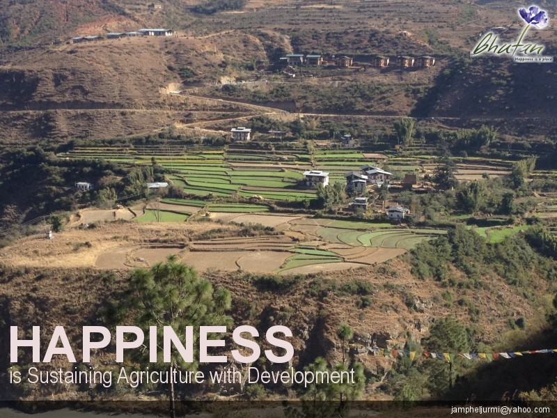 Happiness is Sustaining Agriculture with Development