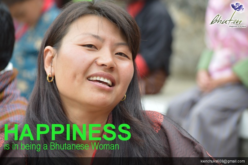 Happiness is in being a Bhutanese Woman