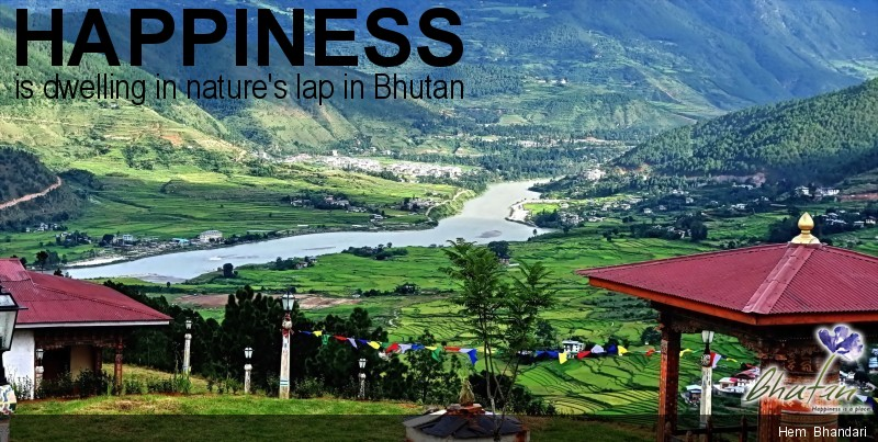 Happiness is dwelling in nature's lap in Bhutan