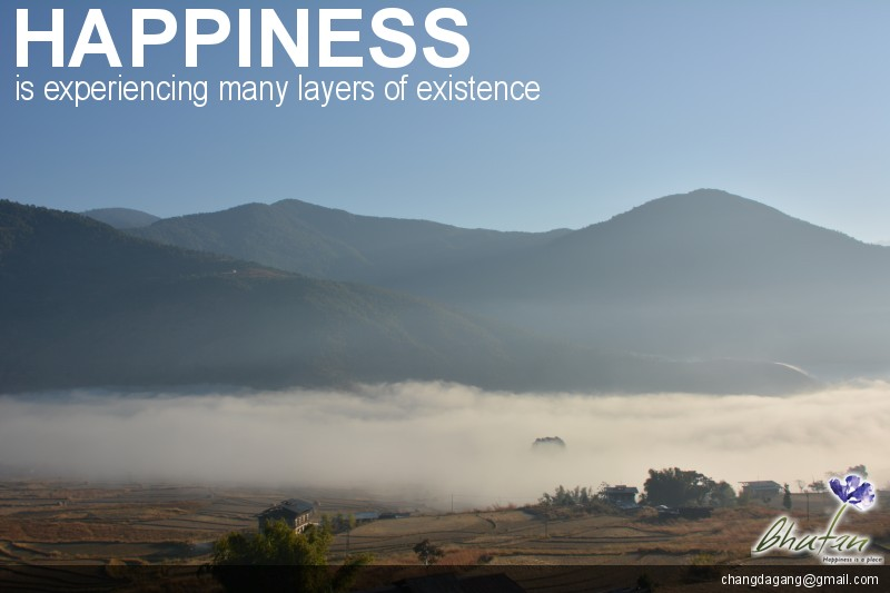 Happiness is experiencing many layers of existence