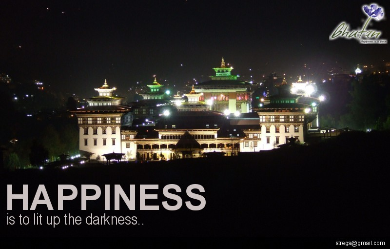 Happiness is to lit up the darkness..