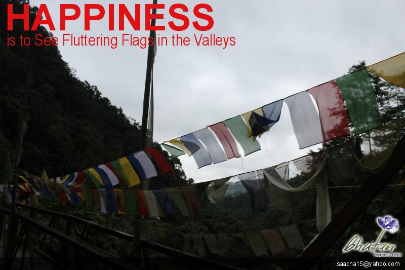 Happiness is to See Fluttering Flags in the Valleys