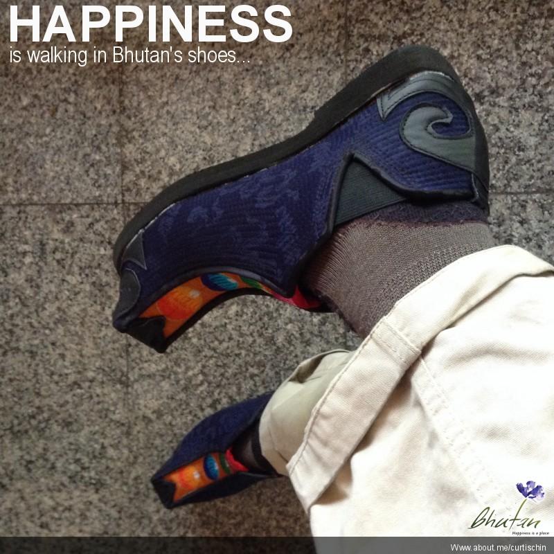 Happiness is walking in Bhutan's shoes...