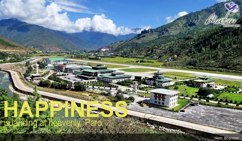 Happiness is landing at heavenly  Paro