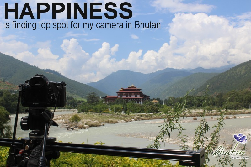 Happiness is finding top spot for my camera in Bhutan