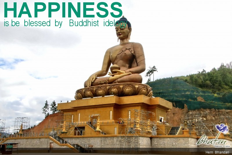 Happiness is be  blessed  by   Buddhist  idelogy