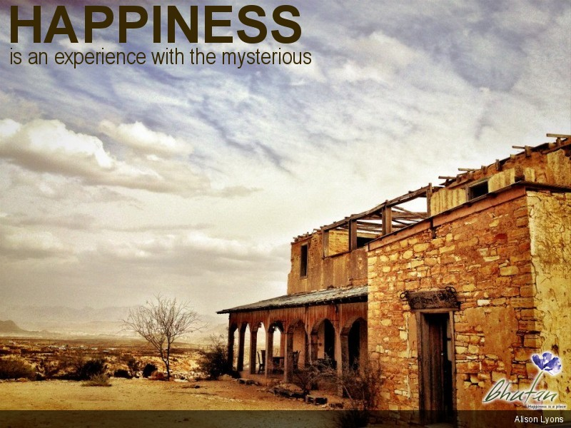Happiness is an experience with the mysterious
