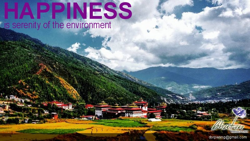 Happiness is serenity of the environment