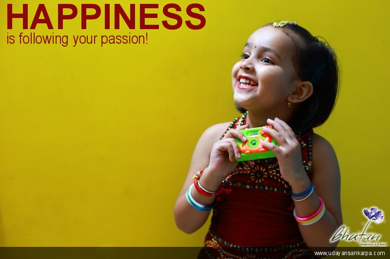 Happiness is following your passion!