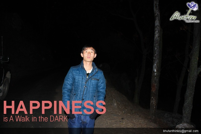 Happiness is A Walk in the DARK