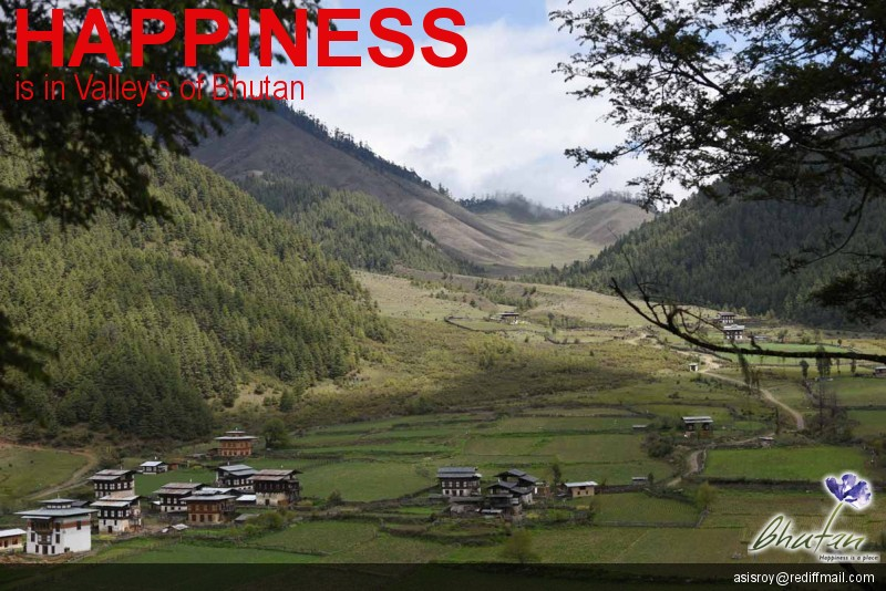 Happiness is in Valley's of Bhutan