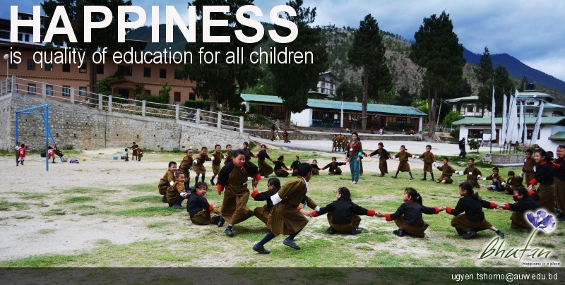 Happiness is  quality of education for all children