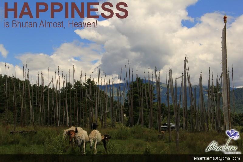 Happiness is Bhutan Almost, Heaven!