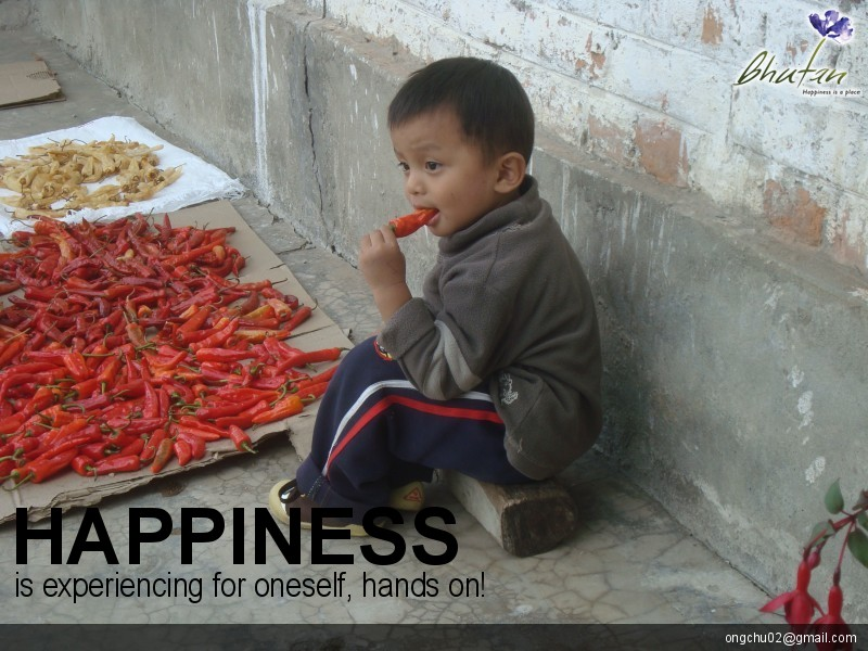 Happiness is experiencing for oneself, hands on!