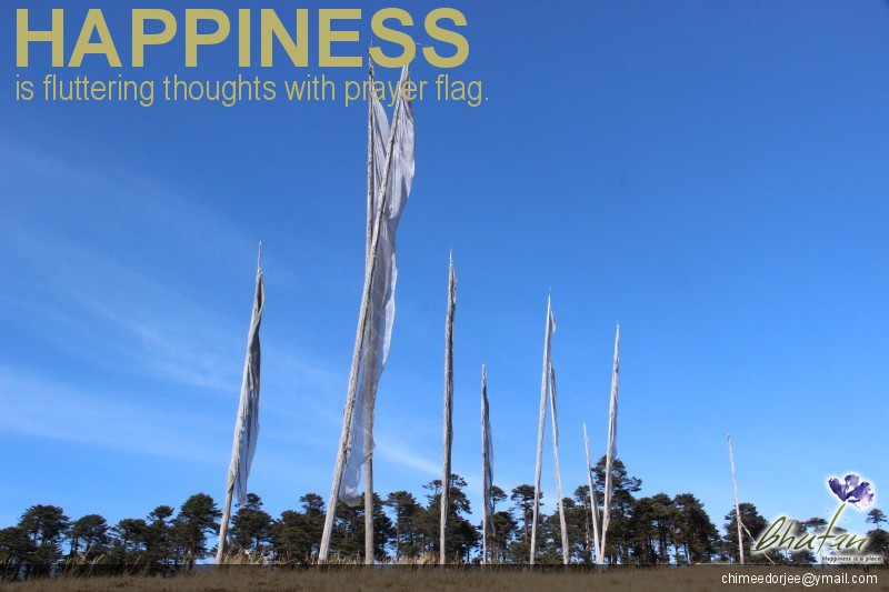 Happiness is fluttering thoughts with prayer flag.