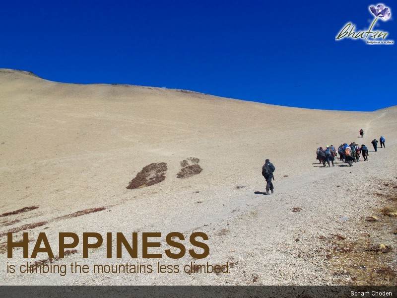 Happiness is climbing the mountains less climbed.