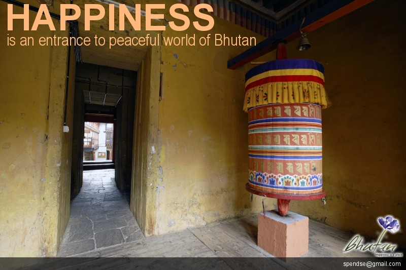 Happiness is an entrance to peaceful world of Bhutan
