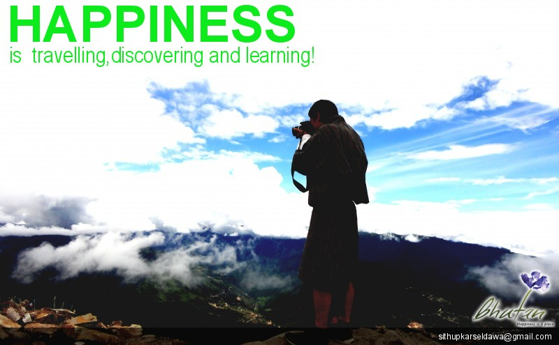 Happiness is  travelling,discovering and learning!