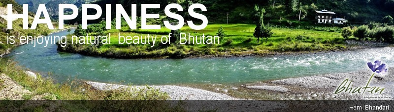 Happiness is enjoying natural  beauty of  Bhutan