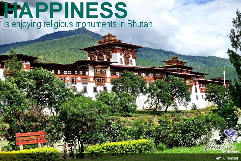 Happiness is enjoying religious monuments in Bhutan