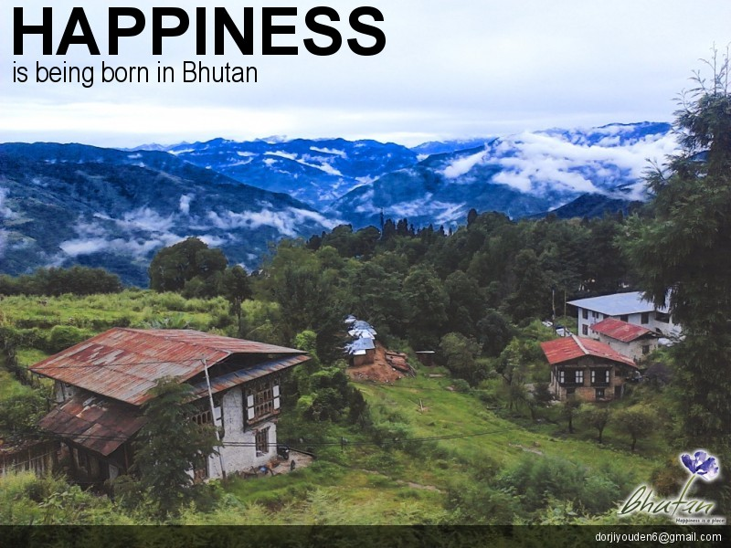 Happiness is being born in Bhutan