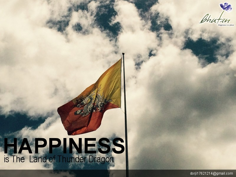 Happiness is The  Land of Thunder Dragon