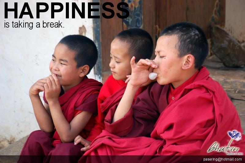 Happiness is taking a break.