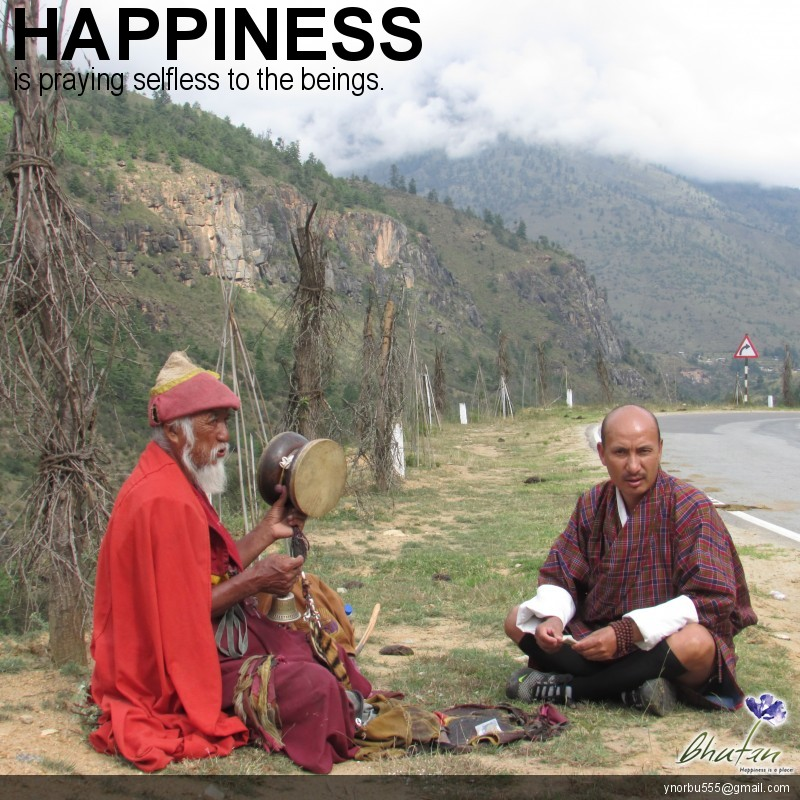 Happiness is praying selfless to the beings.