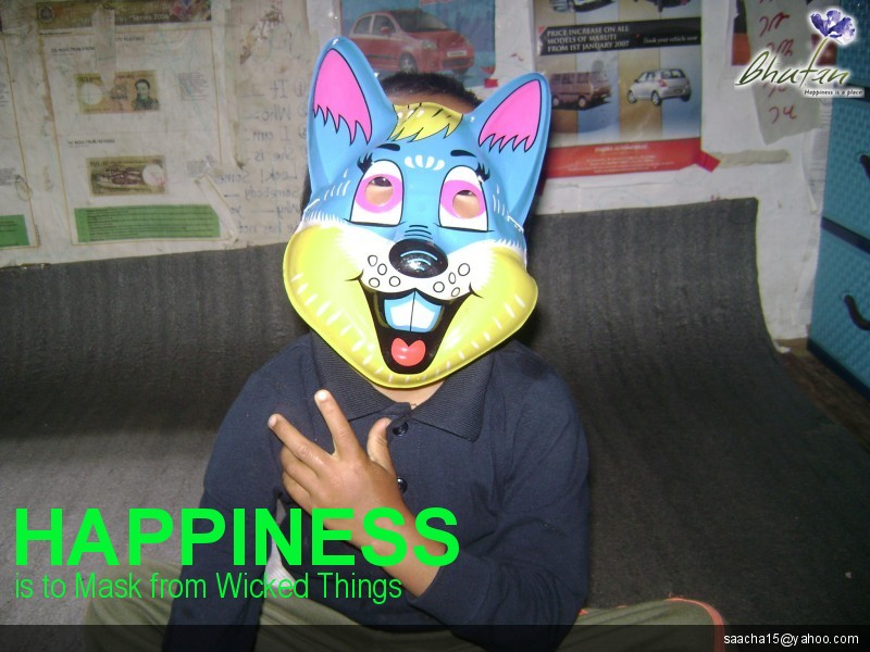 Happiness is to Mask from Wicked Things