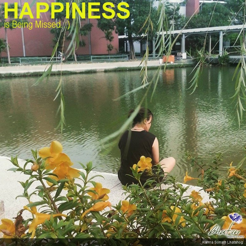 Happiness is Being Missed. :)