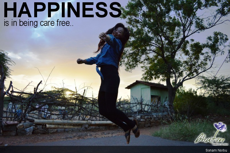 Happiness is in being care free..