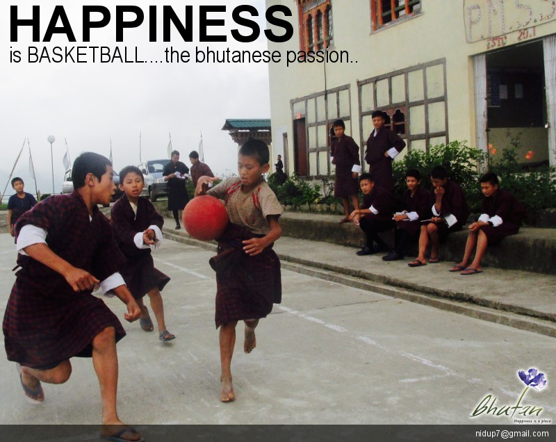 Happiness is BASKETBALL....the bhutanese passion..