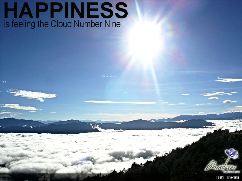 Happiness is feeling the Cloud Number Nine