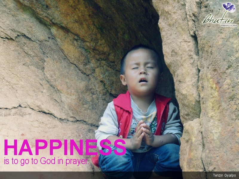 Happiness is to go to God in prayer.