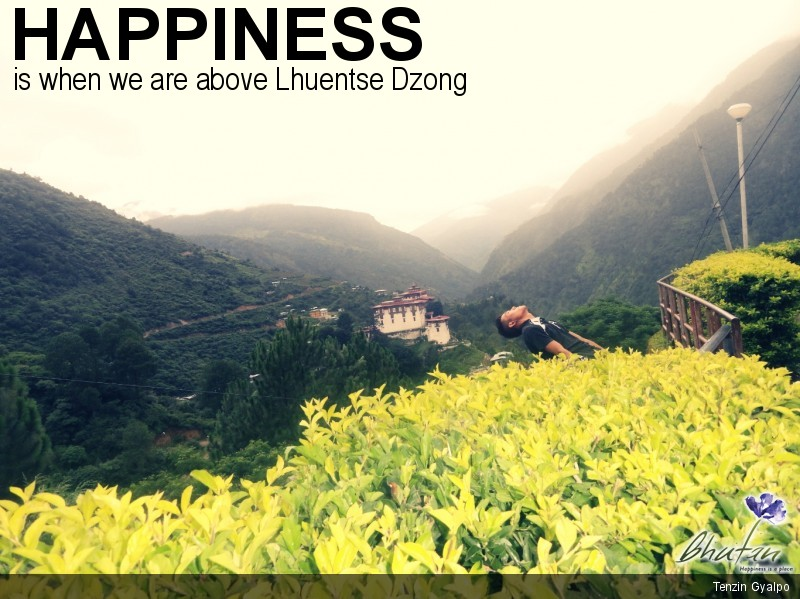 Happiness is when we are above Lhuentse Dzong