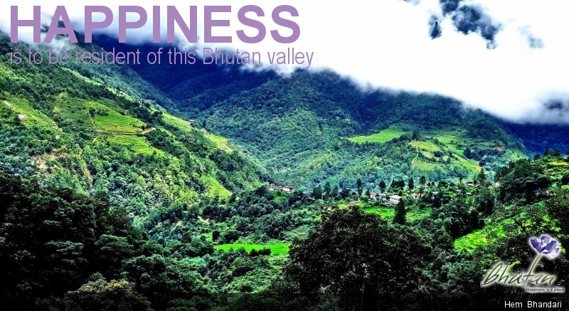 Happiness is to be resident of this Bhutan valley