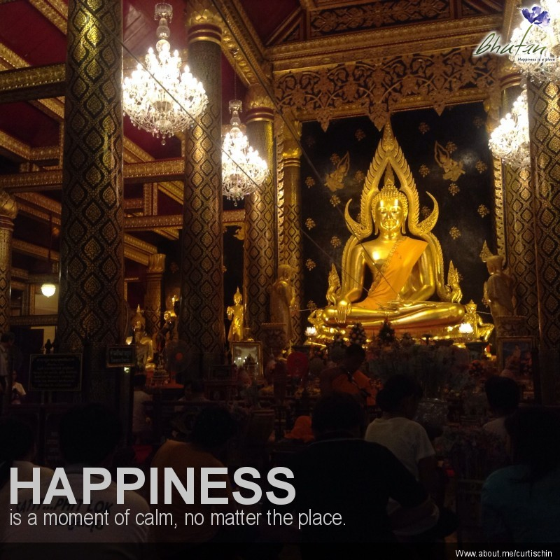 Happiness is a moment of calm, no matter the place.