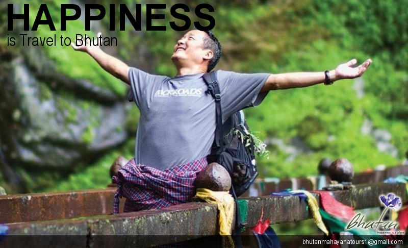 Happiness is Travel to Bhutan