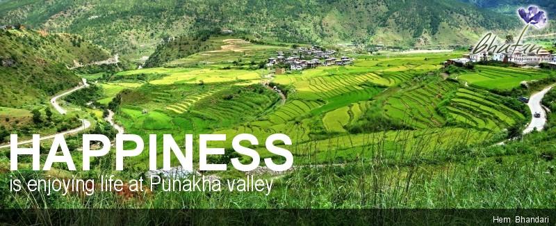 Happiness is enjoying life at Punakha valley