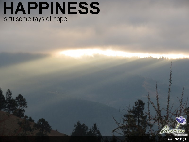 Happiness is fulsome rays of hope