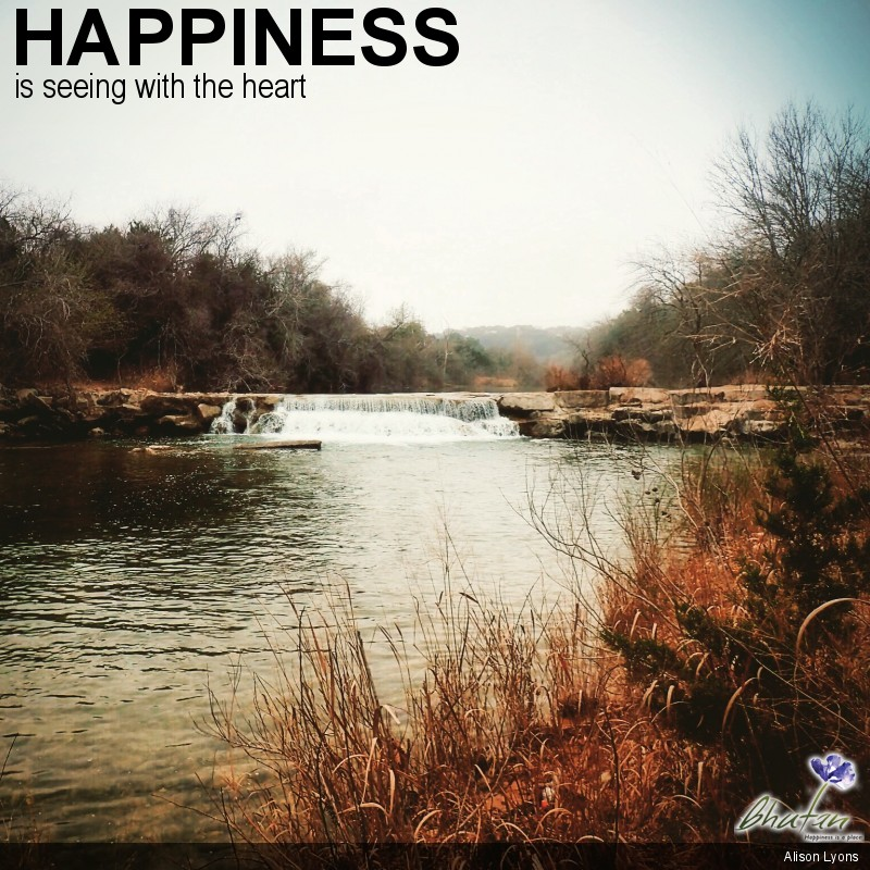 Happiness is seeing with the heart