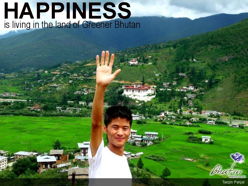 Happiness is living in the land of Greener Bhutan