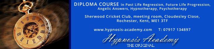 Past Life Regression, Future Life Progression, Angelic Answers, Hypnotherapy, Psychotherapy Diploma Course