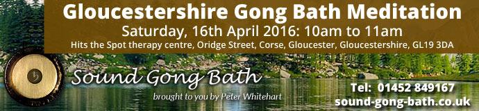 Gloucestershire Gong Bath Meditation.