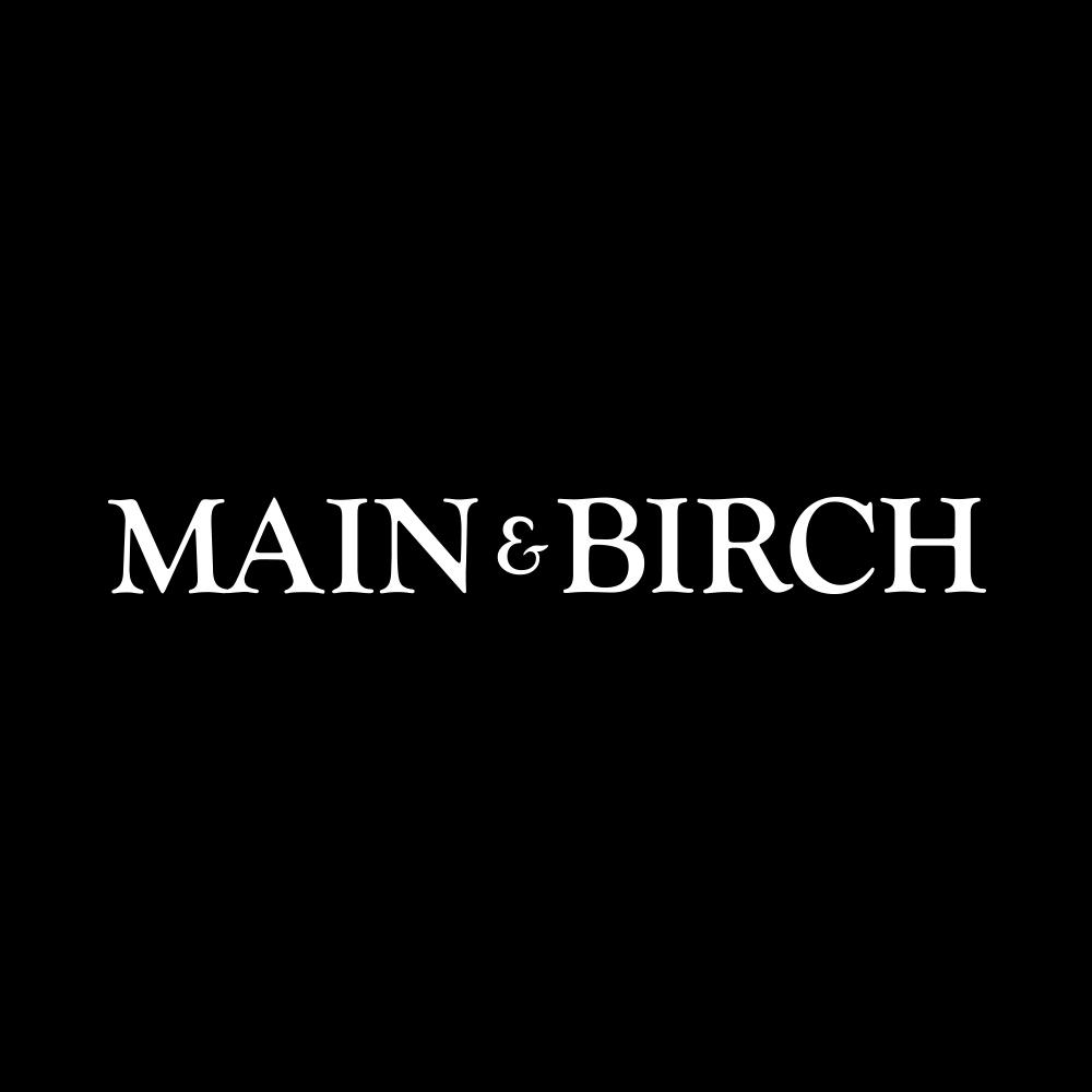 Main & Birch