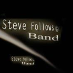 Follows Band Steve