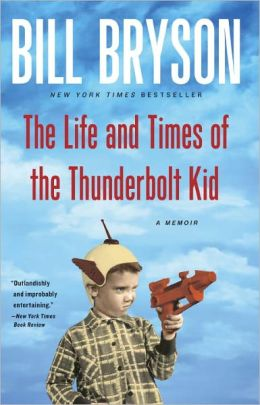 The Life and Times of the Thunder Bolt Kid