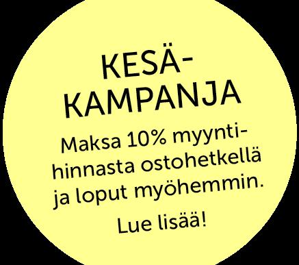 30.5.2016 Kesäkampanja- muuta heti ja maksa myöhemmin!