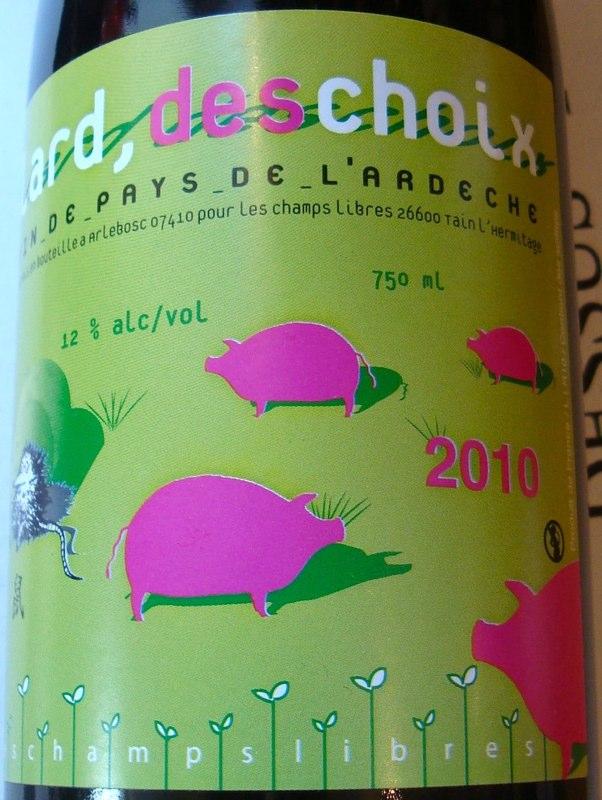 Lard, Des Choix Vin de Pays de L´Ardèche 2010