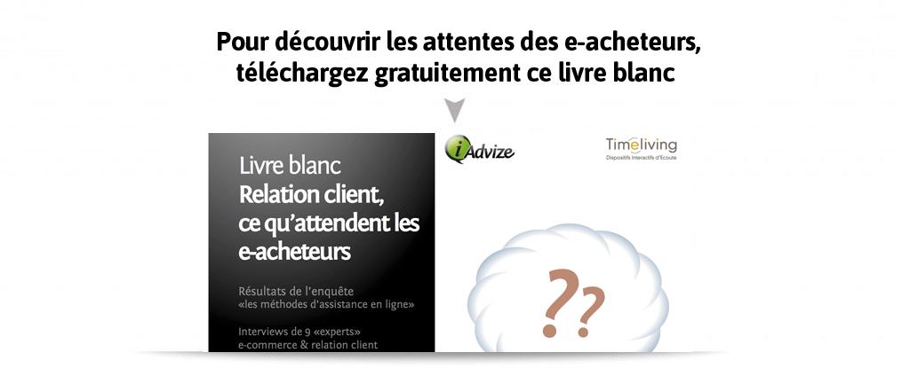 Télécharger le livre blanc : les attentes des e-acheteurs